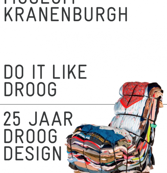 Do it Like Droog. 25 Years Droog Design until 21 May at Museum Kranenburg