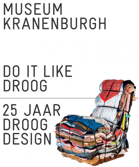 Do it Like Droog. 25 Years Droog Design until 21 May at Museum Kranenburg